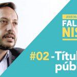 Falando Ni$$o: Títulos públicos