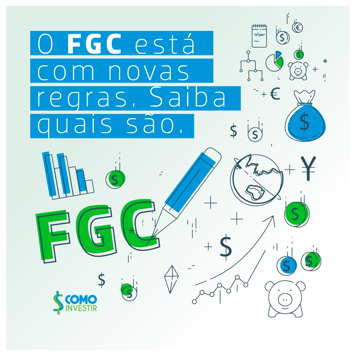 Você conhece as novas regras do FGC?