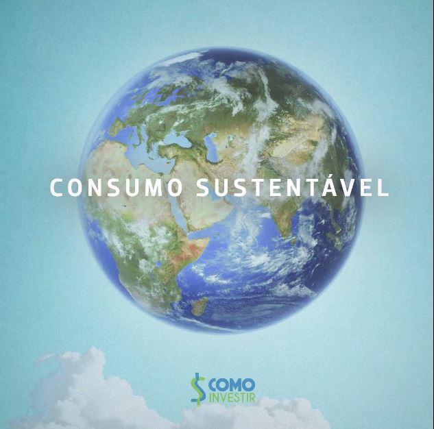 Consumo sustentável: seu bolso e o planeta agradecem