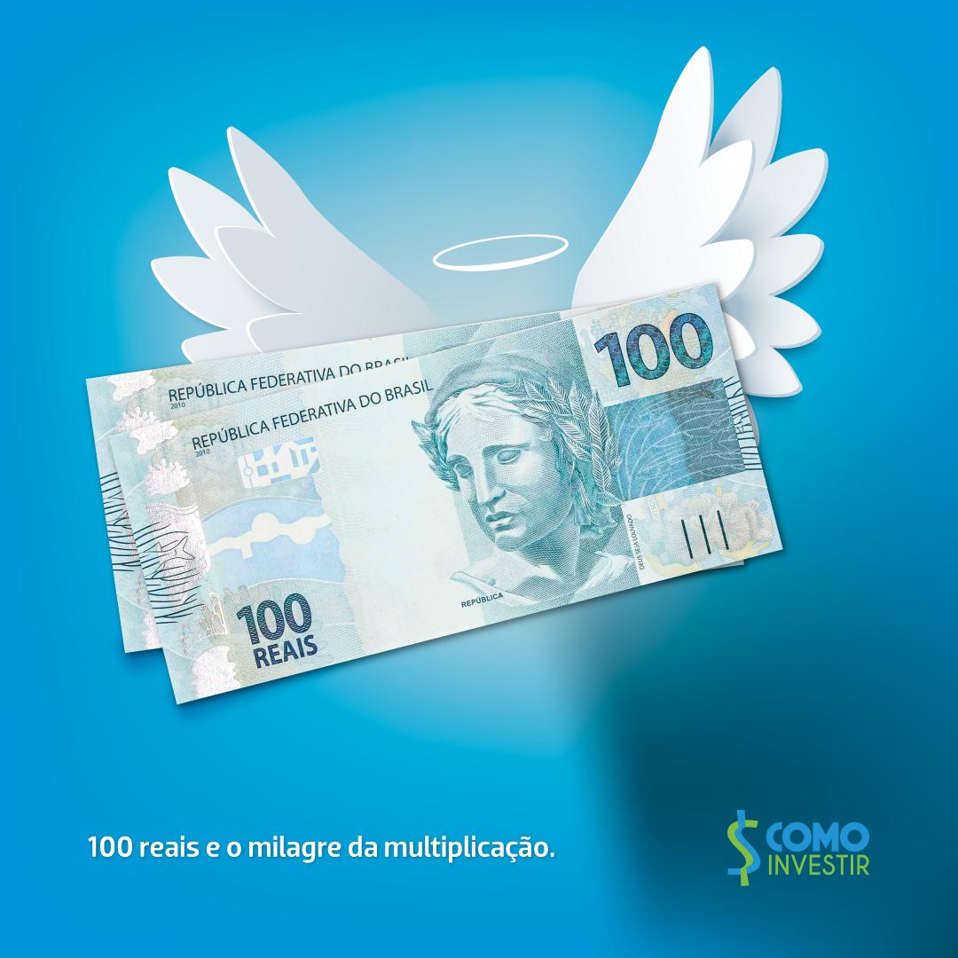 Transforme sua nota de 100 reais em um investimento