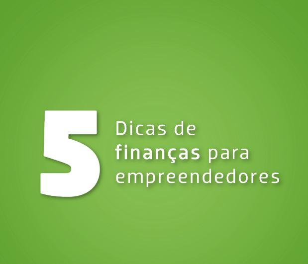 Negócio novo, dinheiro curto: 5 dicas de finanças para empreendedores