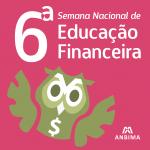 Quer aprender a cuidar das finanças? A ANBIMA te ajuda durante a Semana ENEF!
