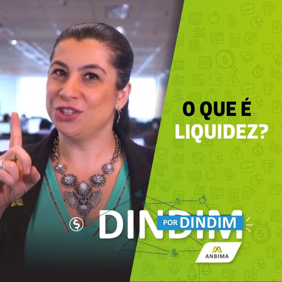 O que é Liquidez? (Dindim por Dindim #01)