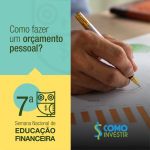 Como fazer um orçamento pessoal? Confira essas dicas práticas!