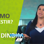 Como Investir? (Dindim por Dindim #11)