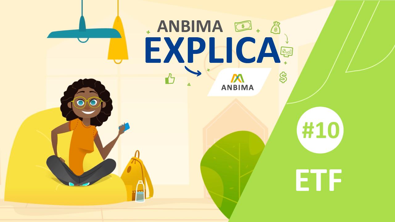 ANBIMA Explica: ETF