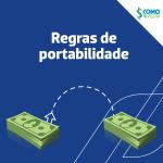 Você conhece as regras da portabilidade de investimentos?