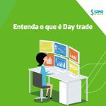 É possível viver de day trade em ações? Descubra!